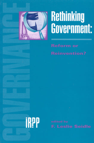 Rethinking Government: Reform or Reinvention?