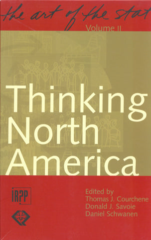 The Art of the State, Volume II: Thinking North America