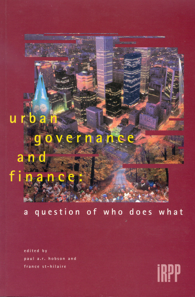 Urban Governance and Finance: A Question of Who Does What