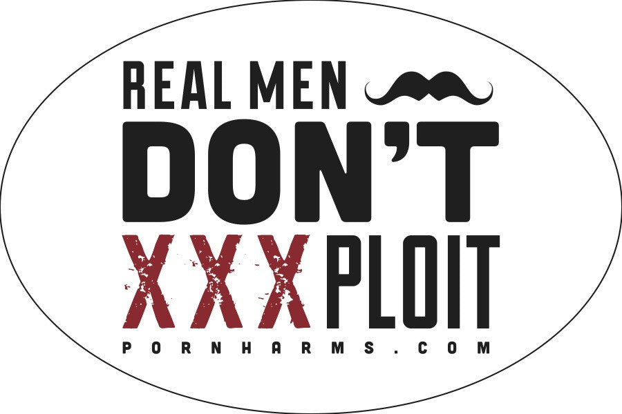 'Real Men Don't XXXPloit' Bumper Sticker