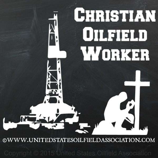 Decal - Christian Oilfield Worker Vs.2 Decal