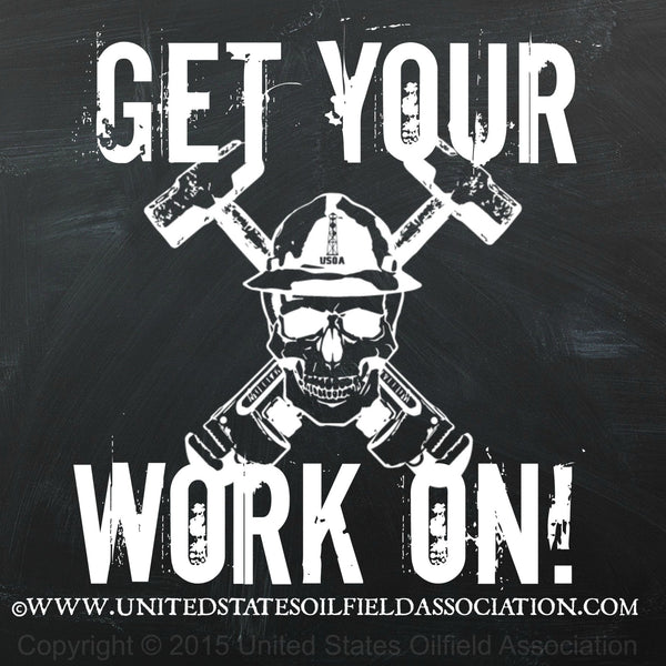 Decal - Get Your Work On! Decal