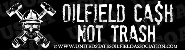Decal - Oilfield $$ Not Tra$h Decal/Bumper Sticker