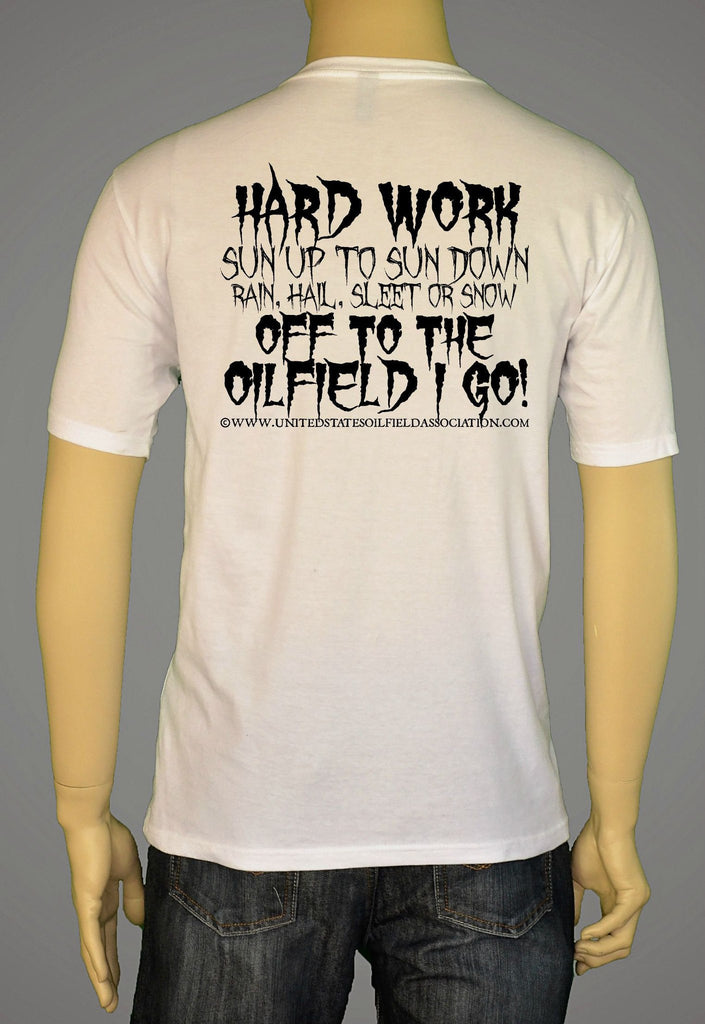 Short Sleeve T-Shirts, Long Sleeve T-Shirts, & Hoodies - Off To The Oilfield I Go!