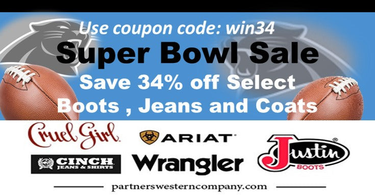 Super Bowl Sale Save 34% off  | Partners western