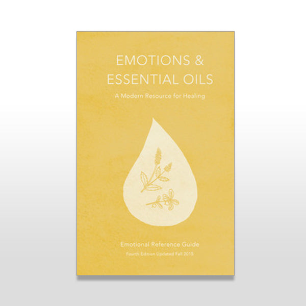 Emotions & Essential Oils - 4th Edition