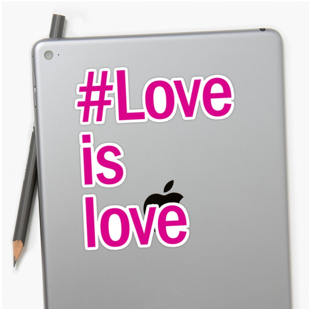 """#Love is love"" Sticker"