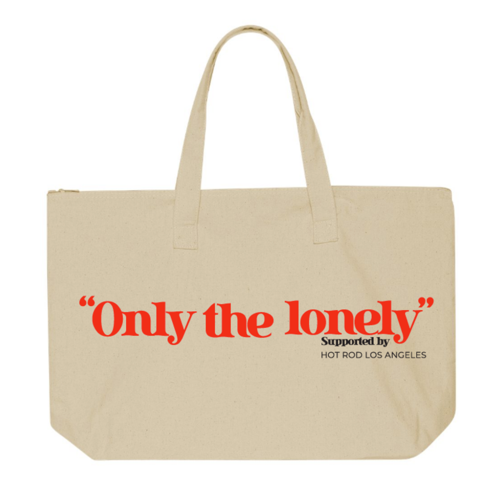 """ONLY THE LONELY"" TOTE BAG"