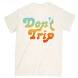 FREE AND EASY DON'T TRIP SS TEE