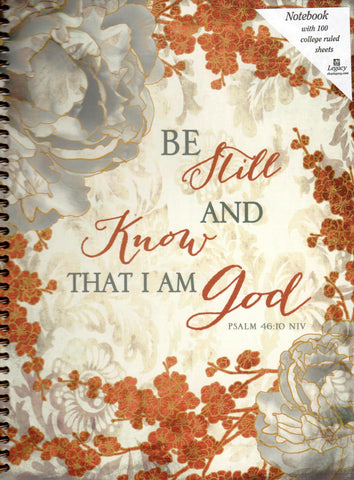Be Still And Know That I Am God Spiral Notebook  - St. Patrick's Gift Shop & Bookstore
