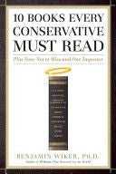 10 Books Every Conservative Must Read: Plus Four Not to Miss and One Impostor  - St. Patrick's Gift Shop & Bookstore