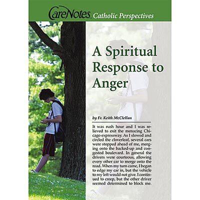 A Spiritual Response to Anger  - St. Patrick's Gift Shop & Bookstore