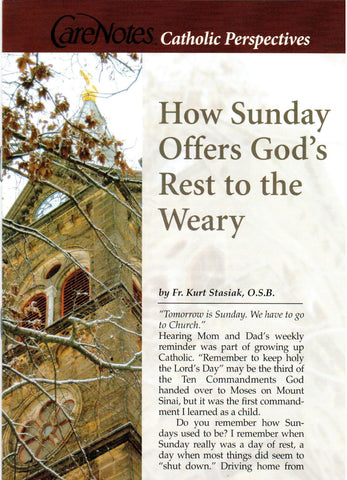 How Sunday Offers God's Rest to the Weary  - St. Patrick's Gift Shop & Bookstore