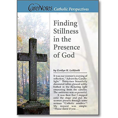 Finding Stillness in the Presence of God  - St. Patrick's Gift Shop & Bookstore