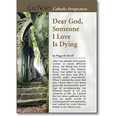 Dear God, Someone I Love is Dying  - St. Patrick's Gift Shop & Bookstore