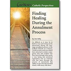 Finding Healing During the Annulment Process  - St. Patrick's Gift Shop & Bookstore