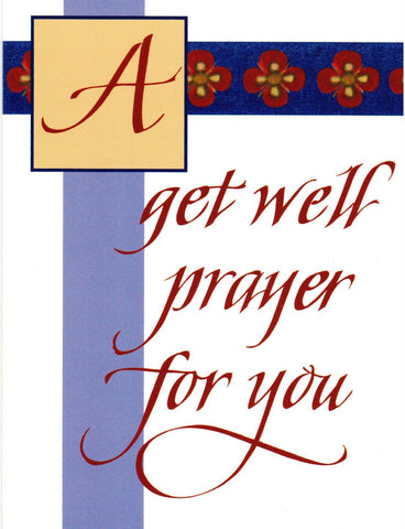 A Get Well Prayer for You  - St. Patrick's Gift Shop & Bookstore