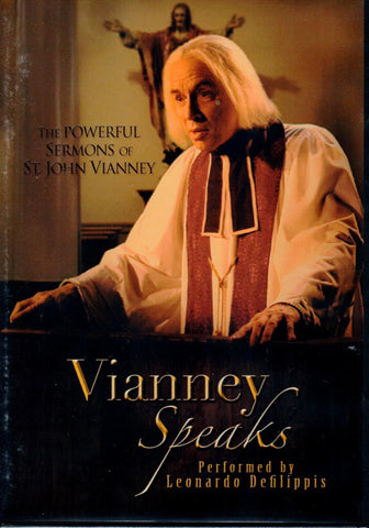 Vianney Speaks: The Powerful Sermons of St. John Vianney  - St. Patrick's Gift Shop & Bookstore