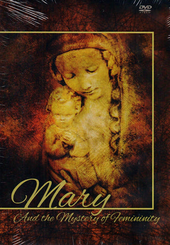 Mary and the Mystery of Femininity  - St. Patrick's Gift Shop & Bookstore