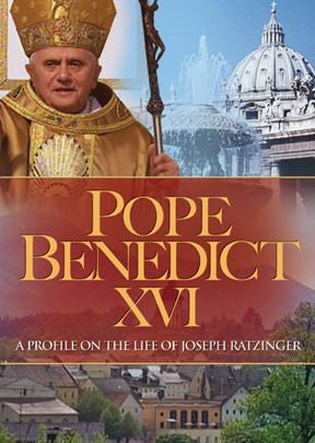 Pope Benedict XVI: A Profile on the Life of Joseph Ratzinger  - St. Patrick's Gift Shop & Bookstore