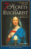 7 Secrets of the Eucharist  - St. Patrick's Gift Shop & Bookstore