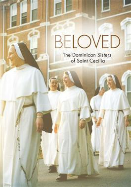 Beloved: the Domincan Sisters of Saint Cecilia  - St. Patrick's Gift Shop & Bookstore