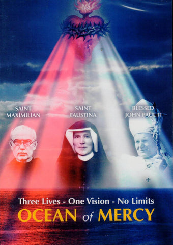 Ocean of Mercy: Three Lives - One Vision - No Limit  - St. Patrick's Gift Shop & Bookstore