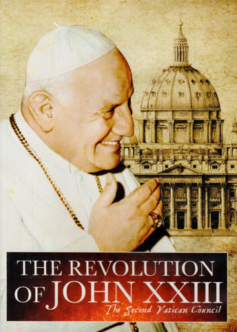 The Revolution of John XXIII: The Second Vatican Council  - St. Patrick's Gift Shop & Bookstore