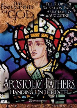 Apostolic Fathers: Handing on the Faith  - St. Patrick's Gift Shop & Bookstore