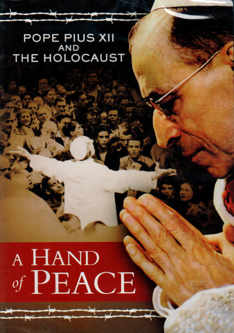 A Hand of Peace: Pope Pius XII & The Holocaust  - St. Patrick's Gift Shop & Bookstore