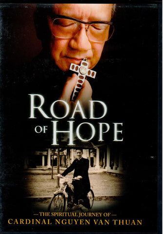Road of Hope: The Spiritual Journey of Cardinal Nguyen Van Thuan  - St. Patrick's Gift Shop & Bookstore