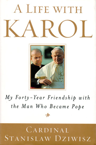 A Life with Karol  - St. Patrick's Gift Shop & Bookstore