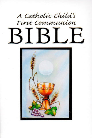 A Catholic Child's First Communion Bible  - St. Patrick's Gift Shop & Bookstore