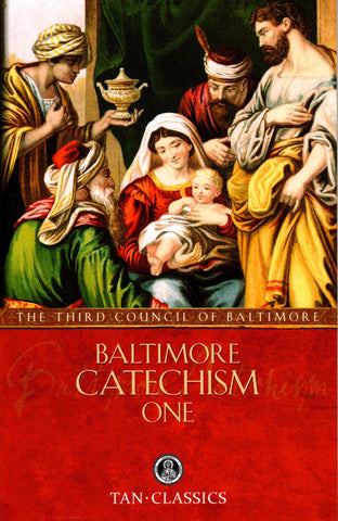 Baltimore Catechism - One  - St. Patrick's Gift Shop & Bookstore