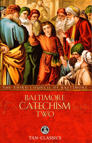 Baltimore Catechism - Two  - St. Patrick's Gift Shop & Bookstore