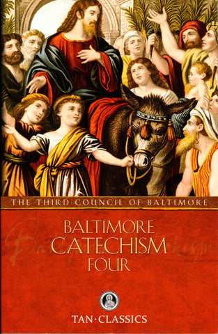Baltimore Catechism - Four  - St. Patrick's Gift Shop & Bookstore