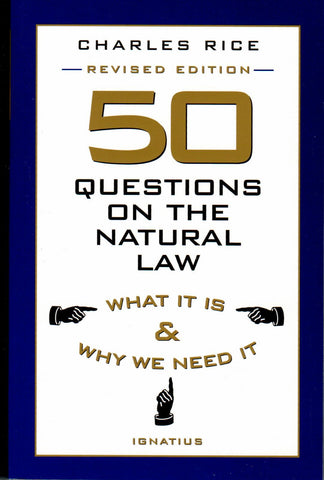 50 Questions on the Natural Law: What It Is and Why We Need It  - St. Patrick's Gift Shop & Bookstore