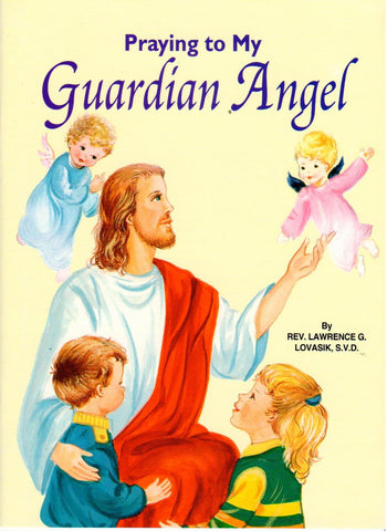 Praying to My Guardian Angel (St. Joseph Picture Books)  - St. Patrick's Gift Shop & Bookstore