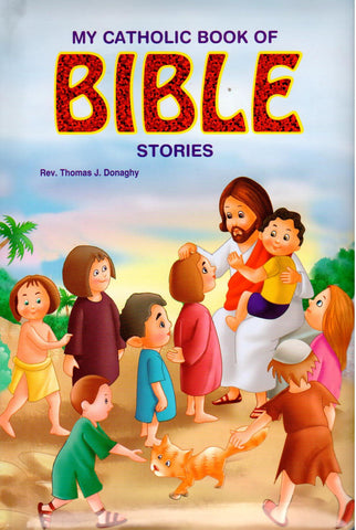 My Catholic Book of Bible Stories  - St. Patrick's Gift Shop & Bookstore