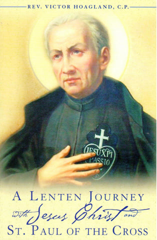 A Lenten Journey with Jesus Christ and St. Paul of the Cross  - St. Patrick's Gift Shop & Bookstore