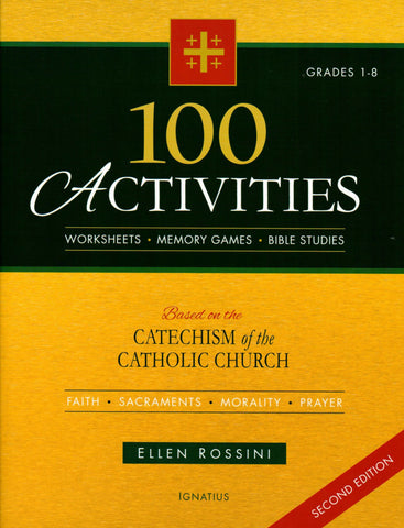 100 Activities Based on the Catechism of the Catholic Church Second Edition  - St. Patrick's Gift Shop & Bookstore
