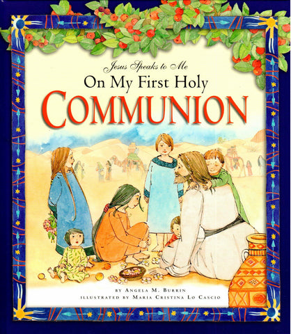 Jesus Speaks to Me on My First Holy Communion  - St. Patrick's Gift Shop & Bookstore