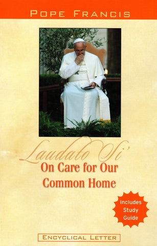 Laudato Si: On Care for Our Common Home  - St. Patrick's Gift Shop & Bookstore