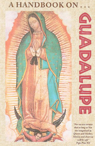 A Handbook on Guadalupe  - St. Patrick's Gift Shop & Bookstore