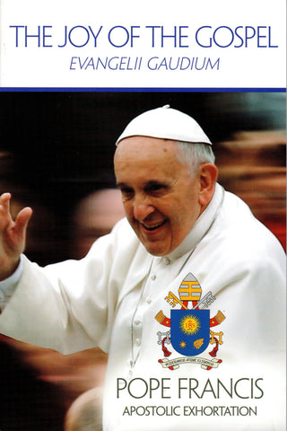 The Joy of the Gospel: Evangelii Gaudium  - St. Patrick's Gift Shop & Bookstore
