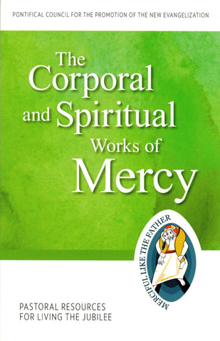 The Corporal and Spiritual Works of Mercy  - St. Patrick's Gift Shop & Bookstore
