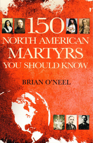 150 North American Martyrs You Should Know  - St. Patrick's Gift Shop & Bookstore