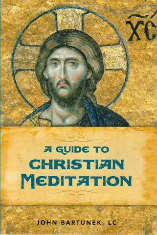 A Guide to Christian Meditation  - St. Patrick's Gift Shop & Bookstore