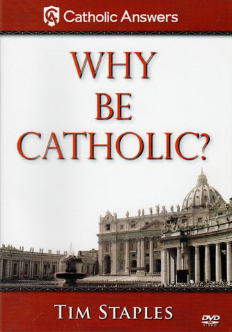 Why Be Catholic?  - St. Patrick's Gift Shop & Bookstore