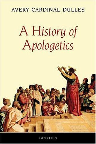 A History of Apologetics  - St. Patrick's Gift Shop & Bookstore